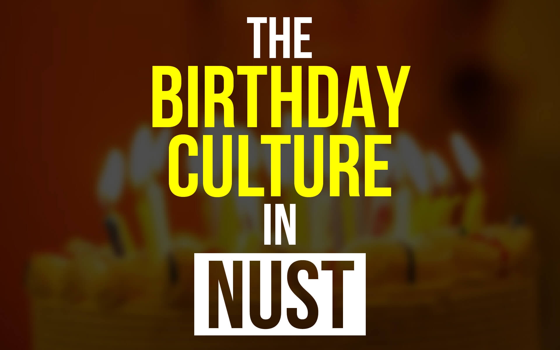 Birthday Culture In NUST