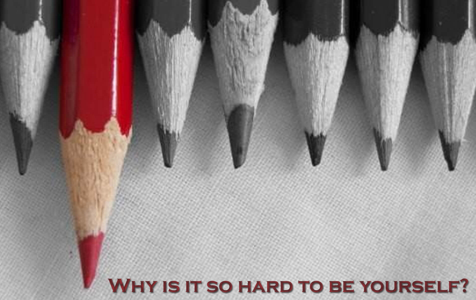 Why is it so Hard to Be Yourself?
