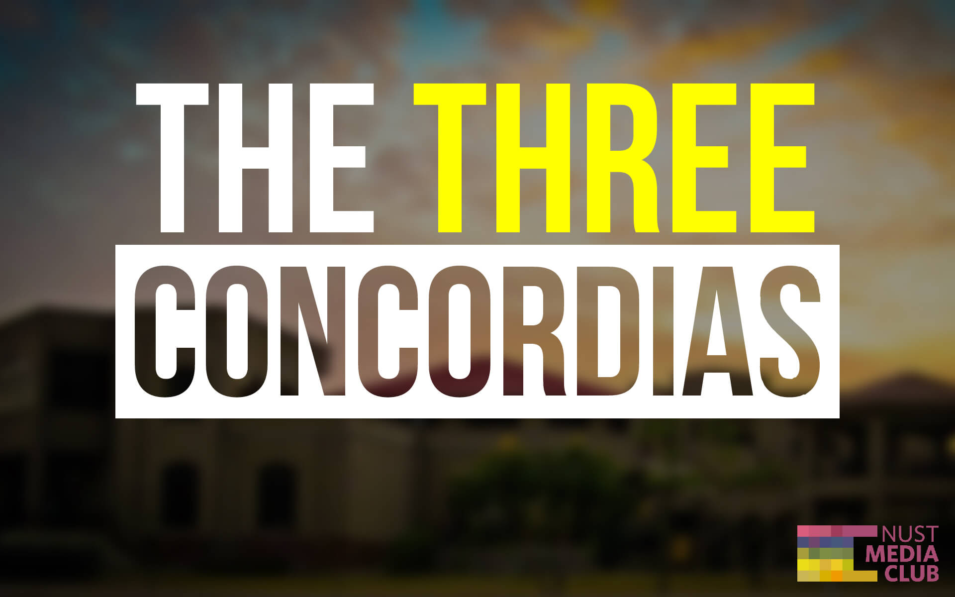 Campus – The Three Concordias