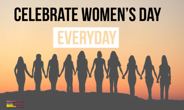 Celebrate Women's Day Everyday