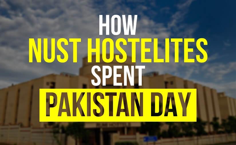 How NUST Hostelites Spent Pakistan Day