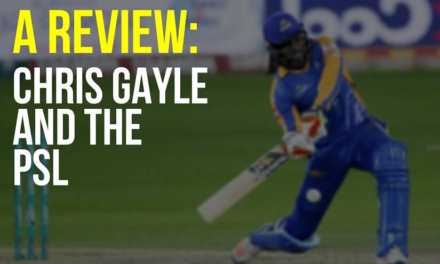 A Review: Chris Gayle & The PSL