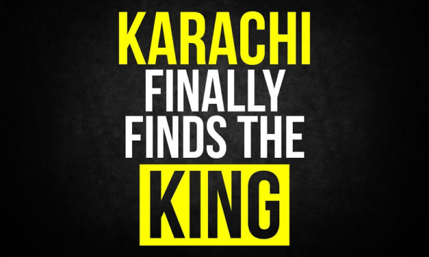 Karachi Finally Finds The King