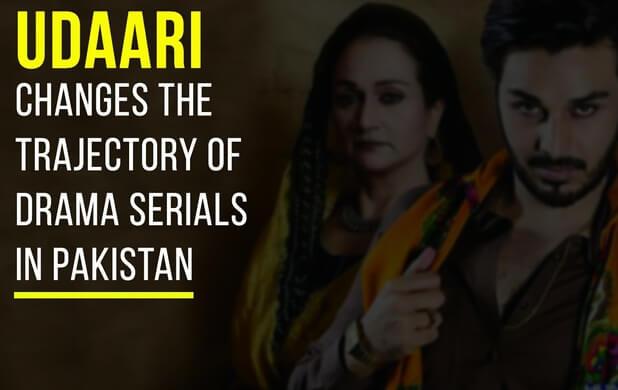 Udaari Changes the Trajectory of Drama Serials in Pakistan
