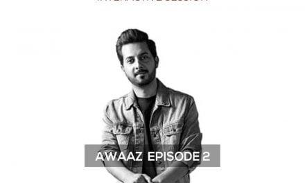 Awaaz Episode 2: Mehdi Maloof